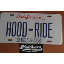 Placa Americana Troquelada Hood Ride Tipo California