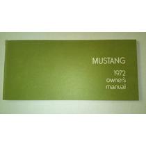 Manual De Propietario De Mustang 1972 Original Nuevo