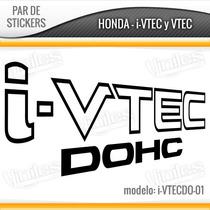 Stickers, Calcomanias Honda I-vtec, Vtec Dohc Y Sohc Varios