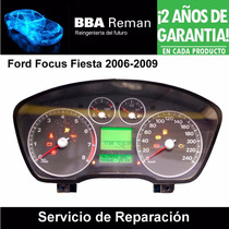 Tablero Ford Focus Fiesta 2006 - 2009 Reparacion