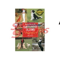 Seisgarritas. Libro Manual Para Adiestramiento Perro