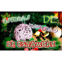 Esferas Navideñas De Estambre Para El Arbol De Navidad :3