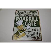 Tsn1416 Letrero Lamina Decorativa Roadkill Cafe Vv4
