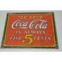 Tsn1471 Letrero Lamina Decorativa Coca Cola Always 5 C