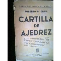 Ajedrez Cartilla De Ajedrez Autor Roberto G Grau Antiguo