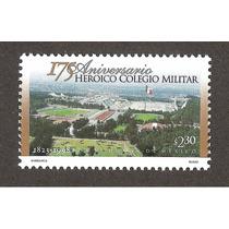 175 Aniv Heroico Colegio Militar Estampilla Nueva