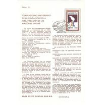 Hoja Primer Día 40 Aniv. Fundación O N U México 1985
