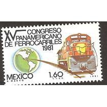 Mexico 1981 Congreso Panamericano De Ferrocarriles Mnh Vbf