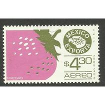 Estampilla México Exporta Fresas $4.30 Primera Serie Nueva