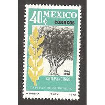Estampilla Chilpancingo Capital De Guerrero,centenario 1972