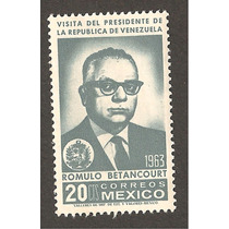 Estampilla Rómulo Betancourt Presidente Venezuela 1963 Nuev