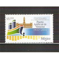 2002 Centenario Del Puerto De Artificial De Veracruz Mint Nh