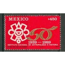 Sc 1637 Año 1989 50 Aniv Del Intituto Nacional De Antropolog