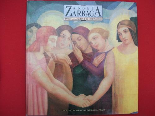 Ángel Zárraga Entre La Alegoría Y El Nacionalismo