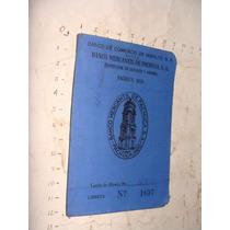 Antiguedad Libretita Del Banco Mercantil De Pachuca Sa , Año
