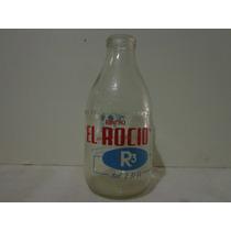 Antigua Botella De Leche El Rocío