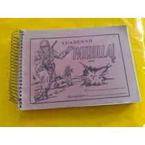 Antiguo Cuaderno De Los 50`s 60`s Patrulla De Dibujo