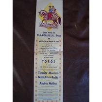 Toros Mexico, Cartel Tlaxcalilla Hidalgo De 1961 T Montero