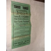 Antiguedad Anuncio De Toros Toros , Año 1948 , Corrida Estu