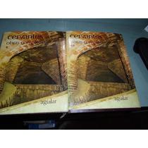 Miguel De Cervantes Editorial Aguilar 2 Tomos