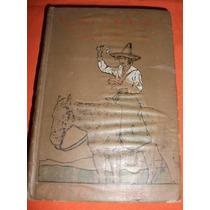 Libro Carita El Orgullo De La Mujer Mexicana (edi. 1910)