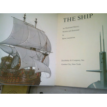 Barcos The Ship Libro En Ingles Sobre Barcos