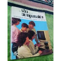 Antigüo Libro El Abc De La Computacion Luehrmann, 1985.