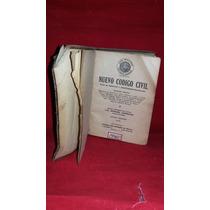 Libro Antiguo Y De Coleccion El Nuevo Codigo Civil 1945