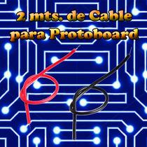 Cable Para Protoboard (2mts) Alambre Estañado Calibre 22 Awg