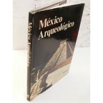 México Arqueológico { Roberto Garcïa Moll}