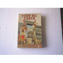 Vision Del Cuzco Monografia Sintetica Humberto Vidal 248 Pag
