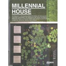 Libro De Arquitectura The Millennial House - Casas Modernas