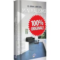 El Gran Libro Del Minimalismo 1 Vol Euromexico