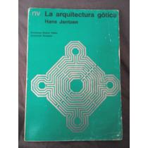 La Arquitectura Gotica, Hans Jantzen