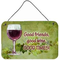 Los Buenos Amigos, Buen Vino, Buenos Tiempos En La Pared O P