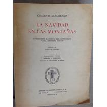La Navidad En Las Montañas. I. M. Altamirano. Facs. Porrúa