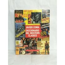 Diccionario Del Western Clásico 1 Vol Javier Coma Plaza Jane