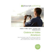 Cinema Et Video Amateurs, Miller Frederic P