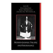 Modern Japanese Theater And Performance, David Jortner