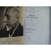 Luigi Pirandello, Obras Escogidas, Aguilar, Madrid, 1963,