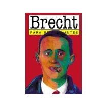 Libro Bertolt Brecht Para Principiantes *cj