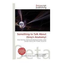 Something To Talk About (greys Anatomy), Lambert M Surhone