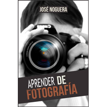 Aprender Fotografia - Libro Digital - Ebook