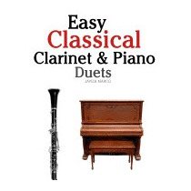 Easy Classical Clarinet & Piano Duets:, Javier Marco