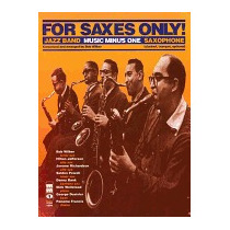 For Saxes Only: Alto Sax, Tenor Sax [with Cd, Bob Wilber