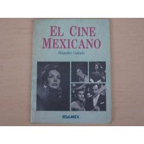 Alejandro Galindo, El Cine Mexicano, Edamex, México, 1985