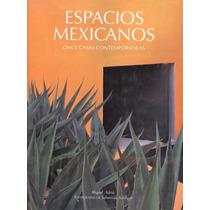 Espacios Mexicanos. Once Casas Contemporáneas.