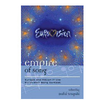 Empire Of Song: Europe And Nation In The, Dafni Tragaki