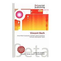 Vincent Bach, Lambert M Surhone