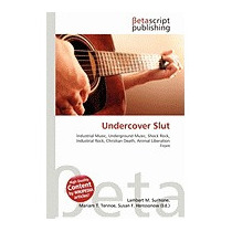 Undercover Slut, Lambert M Surhone